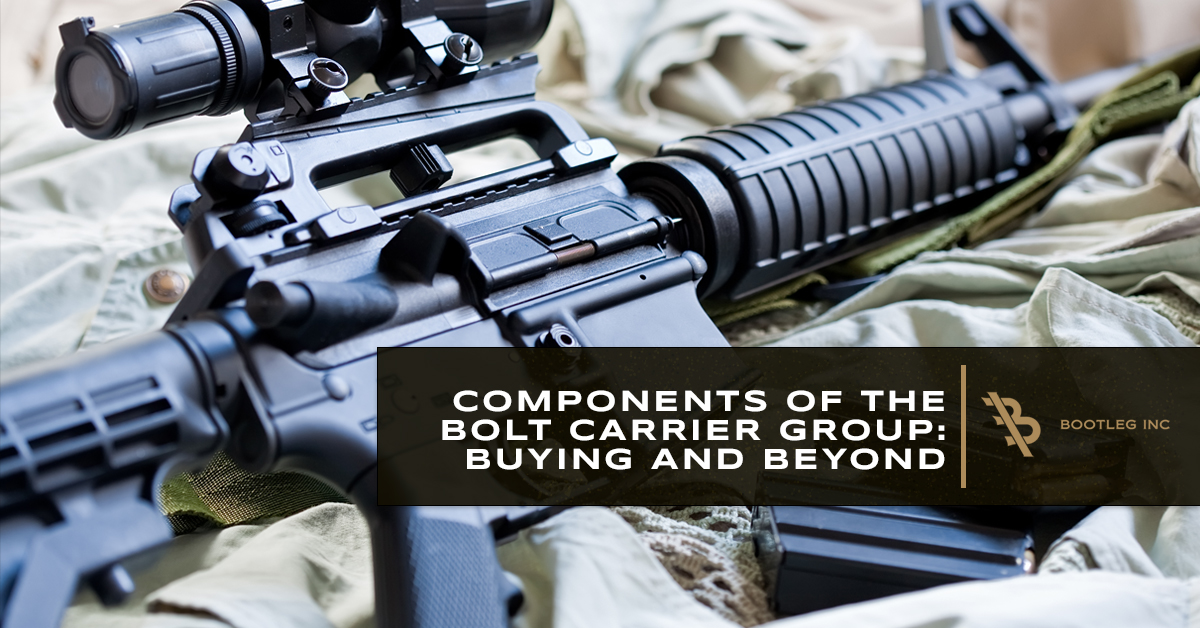Components of the Bolt Carrier Group: Buying and Beyond